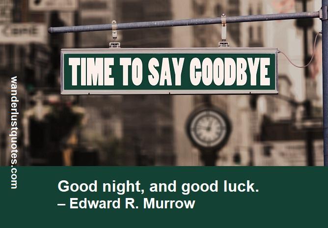 goodbye luck