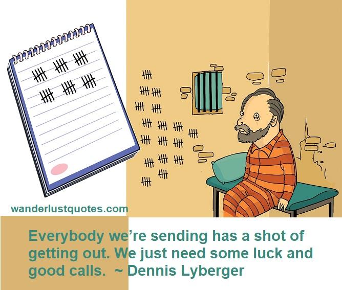 prisoner luck